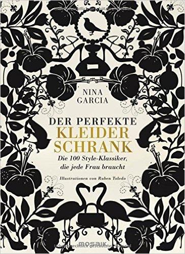 """Nina Garcia: """"Der perfekte Kleiderschrank"""". Bild: Mosaik Verlag"""