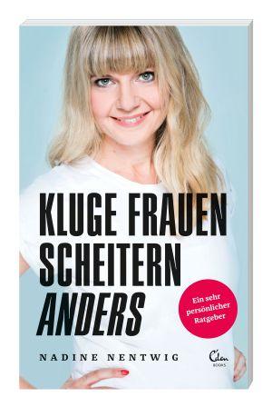 """""""Kluge Frauen scheitern anders"""", Eden Books"""