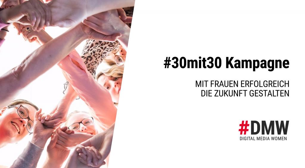 30mit30-Kampagne, Digital Media Women e.V.