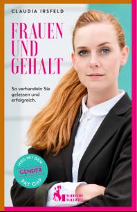 Claudia Irsfeld: Frauen und Gehalt